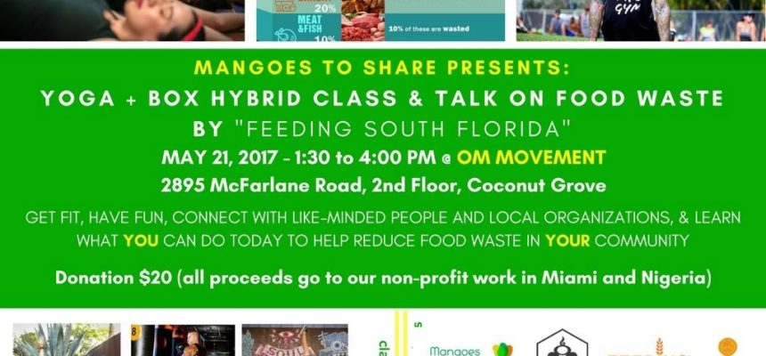 Mangoes to Share Presents: Yoga + Box Hybrid Class & Talk on Food Waste by Feeding South Florida