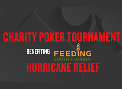 Seminole Hard Rock Hotel & Casino will host a Charity Poker Tournament benefiting Feeding South Florida Hurricane Relief Efforts