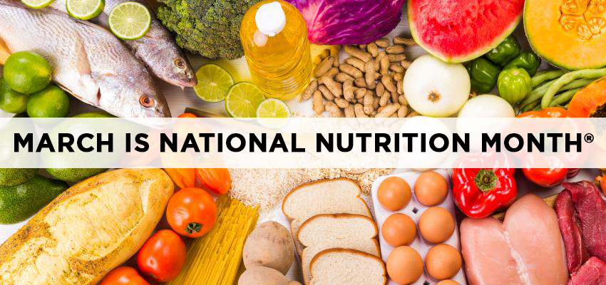 March Is National Nutrition Month Feeding South Florida