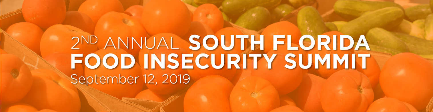 POSTPONED: 2nd Annual South Florida Food Insecurity Summit